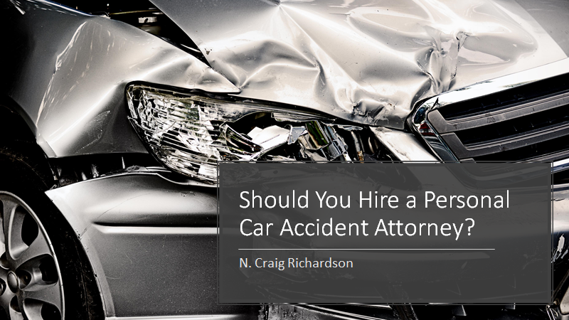 Should You Hire a Personal Car Accident Attorney
